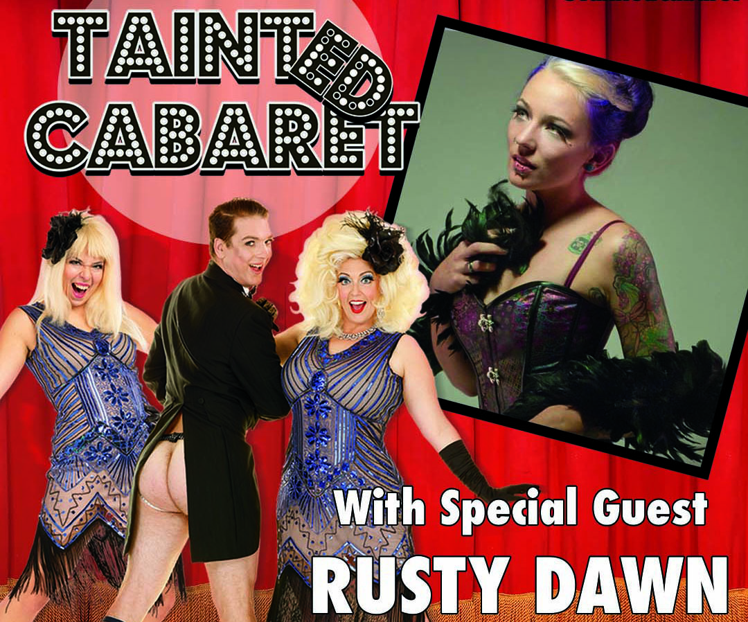 Cucalorus Stage presents: Tainted Cabaret! For the strips&giggles.